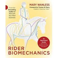 Rider Biomechanics: An Illustrated Guide (BOK)