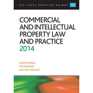 Commercial and Intellectual Property Law and Practice: LPC Guide: 2014 (BOK)