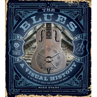 Blues: A Visual History (BOK)