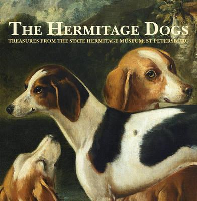 Hermitage Dogs - Treasures from the State Hermitage Museum, (BOK)