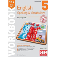 11+ Spelling and Vocabulary Workbook 5 (BOK)