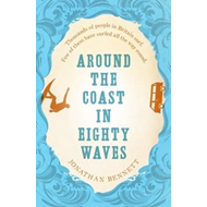 Around the Coast in Eighty Waves (BOK)
