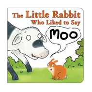 Little Rabbit Who Liked to Say Moo (BOK)
