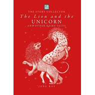 Lion and the Unicorn and Other Hairy Tales (BOK)