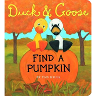 Duck and Goose Find a Pumpkin (BOK)