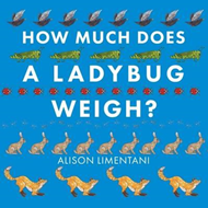 How Much Does a Ladybird Weigh? (BOK)