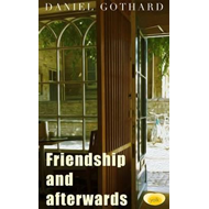 Friendship and Afterwards (BOK)