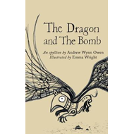 Dragon and the Bomb (BOK)