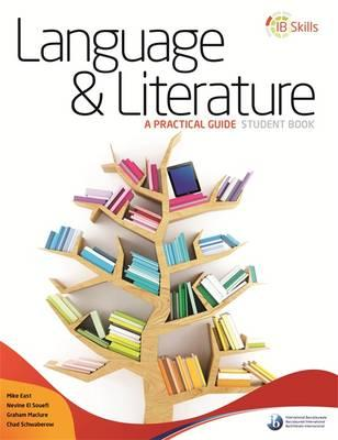 IB Skills: Language and Literature - A Practical Guide (BOK)