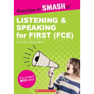 Practise it! Smash it! Listening and Speaking for First FCE (BOK)