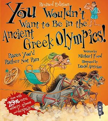 You Wouldn't Want To Be In The Ancient Greek Olympics! (BOK)