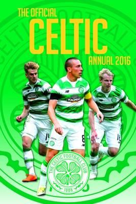 Official Celtic Annual 2016 (BOK)