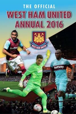 Official West Ham United Annual 2016 (BOK)