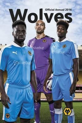 Official Wolves Annual 2016 (BOK)
