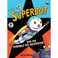 Superbot and the Terrible Toy Destroyer (BOK)
