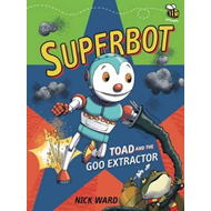 Superbot: Toad and the Goo Extractor (BOK)