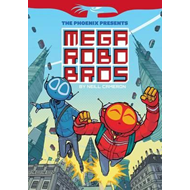 Phoenix Presents:  #1 Mega Robo Bros (BOK)