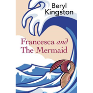 Francesca and the Mermaid (BOK)