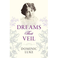 Dreams That Veil (BOK)