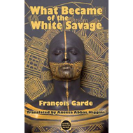 What Became of the White Savage (BOK)