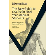 Easy Guide to OSCEs for Final Year Medical Students, Second (BOK)