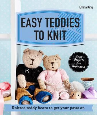 Easy Teddies to Knit (BOK)