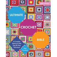 Ultimate Crochet Bible (BOK)
