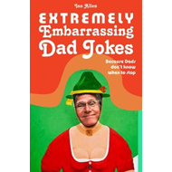 Extremely Embarrassing Dad Jokes (BOK)