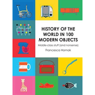 History of the World in 100 Modern Objects (BOK)