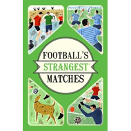 Football's Strangest Matches (BOK)