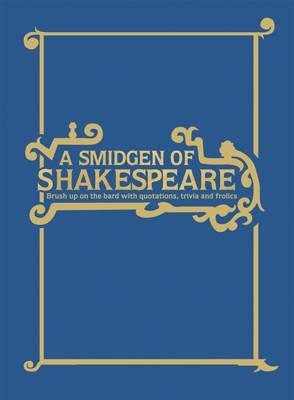 Smidgen of Shakespeare (BOK)