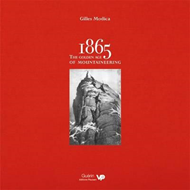 1865: the Golden Age of Mountaineering (BOK)