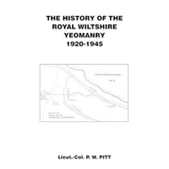 History of the Royal Wiltshire Yeomanry {1920 - 1945] (BOK)