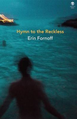 Hymn to the Reckless (BOK)