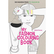 Art Therapy: My Fashion Colouring Book (BOK)