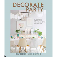 Decorate for a Party (BOK)