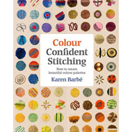 Colour Confident Stitching (BOK)
