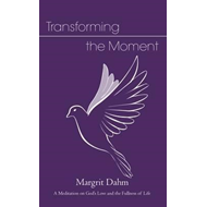 Transforming the Moment (BOK)