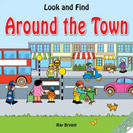 Look and Find: Around the Town (BOK)