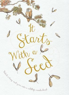 It Starts With A Seed (BOK)