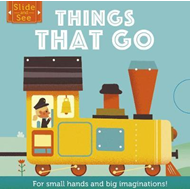 Slide and See: Things That Go (BOK)