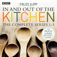 In and Out of the Kitchen: The Complete Series 1-3 (BOK)