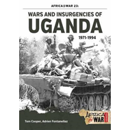 Wars and Insurgencies of Uganda 1971-1994 (BOK)