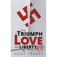 Triumph of Love and Liberty (BOK)
