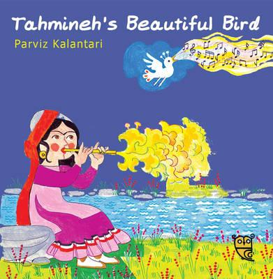 Tahmineh's Beautiful Bird (BOK)