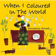 When I Coloured in the World (BOK)