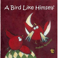 Bird Like Himself (BOK)