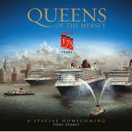 Cunard: Queens of the Mersey (BOK)