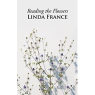 Reading the Flowers (BOK)