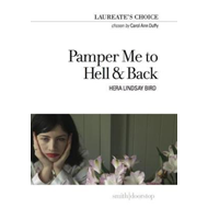 Pamper Me to Hell & Back (BOK)